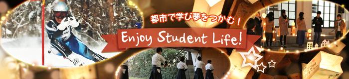 Enjoy Student Life!